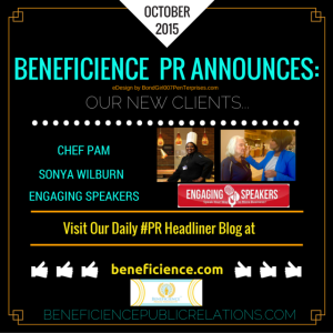 For Immediate Release BENEFICIENCE Prolific Personage Public Relations (PR) Announces Newest Clientele October 2015
