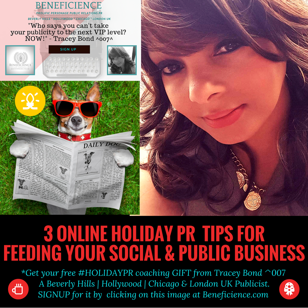 3 online Holiday PR feeding tips for social business by Tracey Bond – Publicist Beneficience.com