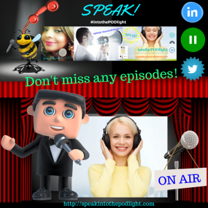 Don't miss an episode SPEAK INTO THE PODLIGHT SIGNUP!