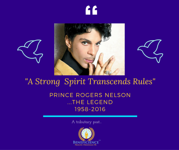 A Strong Spirit Transcends Rules - Prince Rogers Nelson - A Beneficience Quote