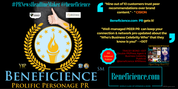 """Nine out of 10 customers trust peer recommendations over brand content."" - * CISION Beneficience.com PR gets it! ""Well-managed PEER PR can keep your connection & network pro updated about the ""Who's Business Celebrity Who"" that they know is you!"" - Tracey Bond ^007, PhJrn -Publicist/Press Agent at Beneficience.com #PRNewsHeadlineMaker @beneficience"