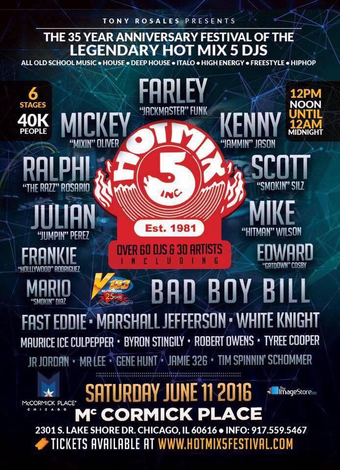 Tony Rosales Presents 35th Anniversary of the HOT MIX 5 Festival June 11th at McCormick place Chicago – HotMix5Festival.com