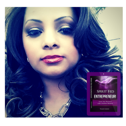 Tracey Bond Author of New Book SPIRIT FED ENTREPRENEUR https---beneficience.com-2016-04-27-tracey-bonds-new-book-spirit-fed-entrepreneur-growing-your-business-with-a-fearless-mindset-is-now-available-for-pre-orde.png