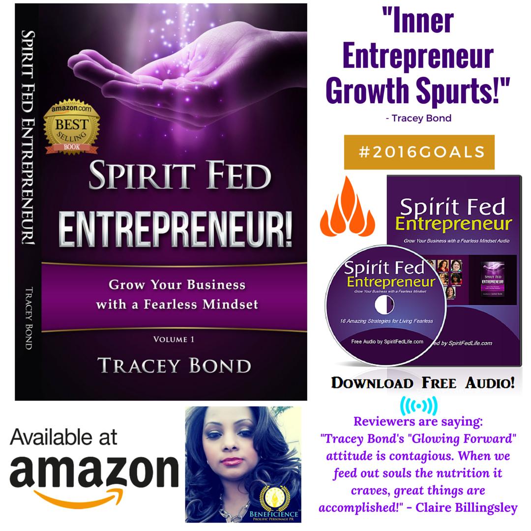 Spirit Fed Entrepreneur Growth SpurtsTracey Bond Amazon Bestselling Book Spirit Fed Amazon andKindle
