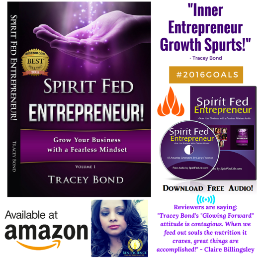 Spirit Fed Entrepreneur Growth SpurtsTracey Bond Amazon Bestselling Book Spirit Fed Amazon and Kindle