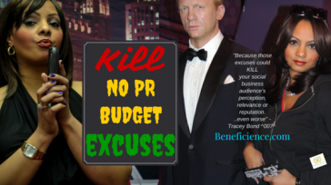 TRACEY BOND 007 WANTS TO HELP YOU KILL NO PR BUDGET EXCUSES BENEFICIENCE.COM