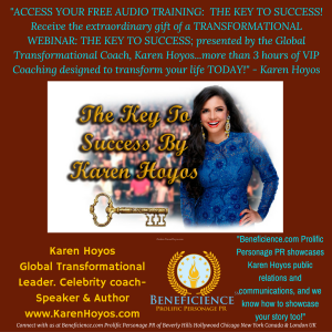 audio-training-the-key-to-success-presented-by-karen-hoyos-gobal-transformational-leader-at-karenhoyos-com-karen-hoyos-beneficience-com-pr