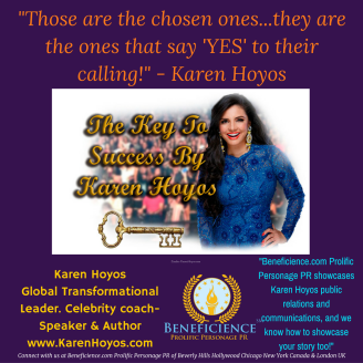 chosen-ones-audio-training-the-key-to-success-presented-by-karen-hoyos-gobal-transformational-leader-at-karenhoyos-com-karen-hoyos-beneficience-com-pr