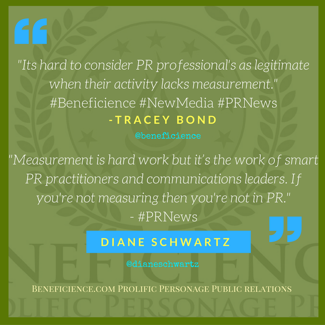 if-youre-not-measuring-then-youre-not-in-pr-diane-schwartz-prnews-beneficience-com-prolific-personage-public-relations
