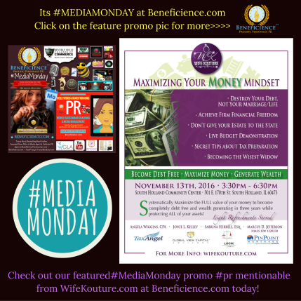 #MEDIAMONDAY Promo PR Mentionable from WifeKouture.com at Beneficience.com today Oct 17th, 2016.png