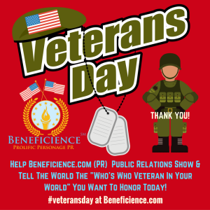 help-beneficience-com-pr-show-tell-the-world-the-whos-who-veteran-in-your-world-you-want-to-you-want-to-honor-today