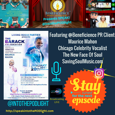SPEAKINTOTHEPODLIGHTEPISODE 40 Maurice Mahon Saving Soul Music - The BARACK Celebration Jan 20th on SPEAKIntoThePODLight.com.png