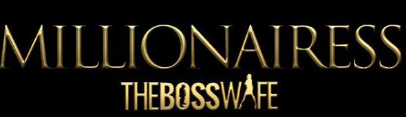 millionaress-the-boss-wife