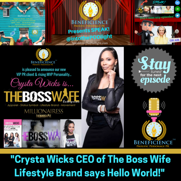 crysta-wicks-ceo-of-the-boss-wife-lifestyle-brand-says-hello-world-on-speak-into-the-podlight