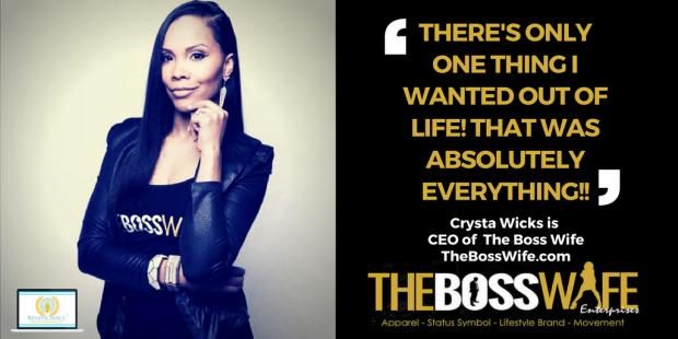 crysta-wicks-ceo-the-boss-wife-bosswifequotes-1