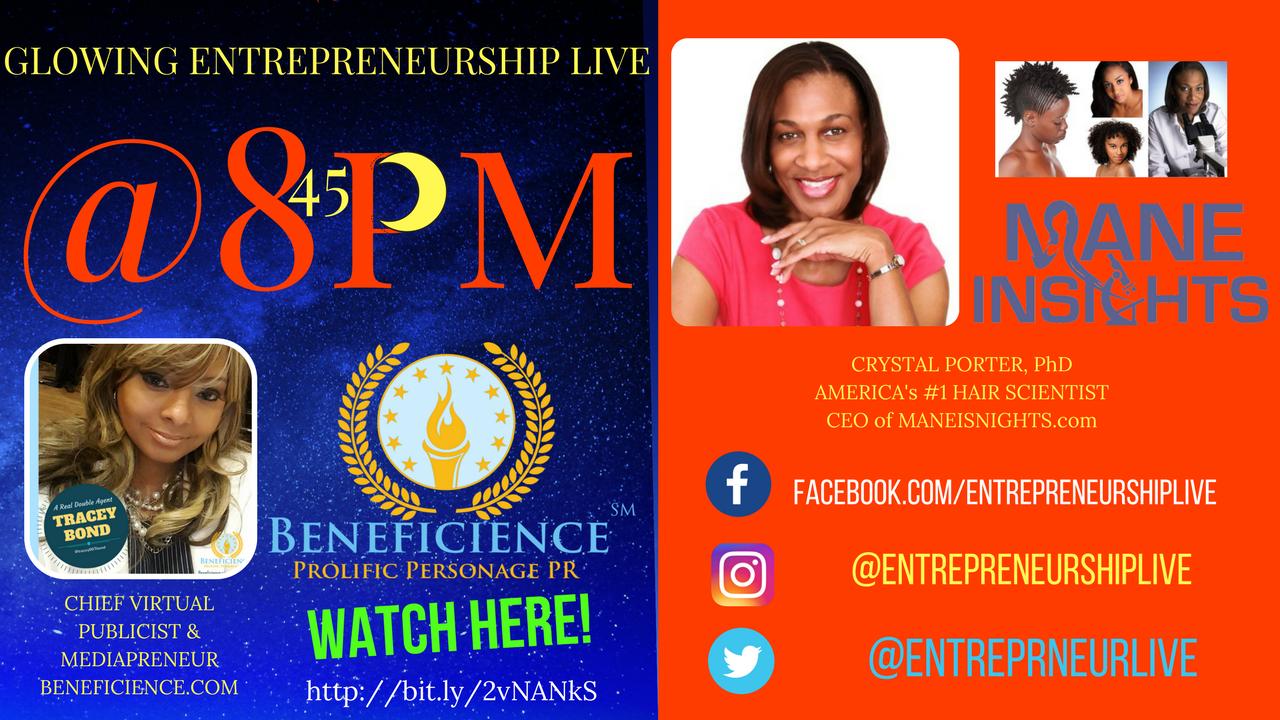 Copy of LIVE Beneficience.com PR Broadcast Glowing Entrepreneurship LIVE @8pm ™ featuring Guest Entrepreneur -Dr CrystalPorter