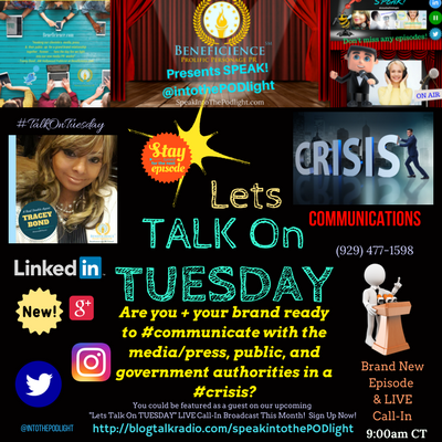 Lets #TalkOnTuesday about- Crisis Communications Planning BlogTalkRadio.comSpeakIntoThePodlight (1)