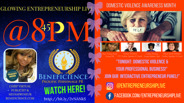 Domestic Violence Awareness & Your Professional Business! #EntrepreneurshipLIVE (1)