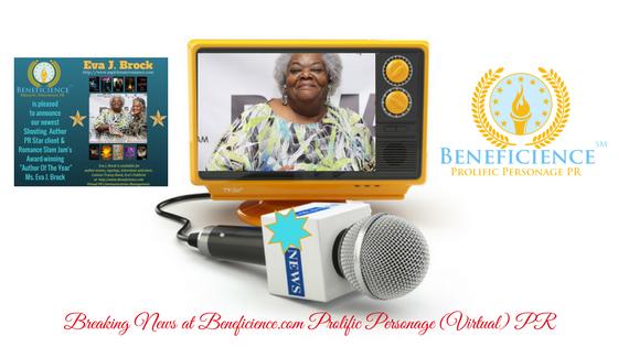 For Immediate Release Breaking News- Award Winning Author Eva J. Brock at Beneficience.com VirtualPR