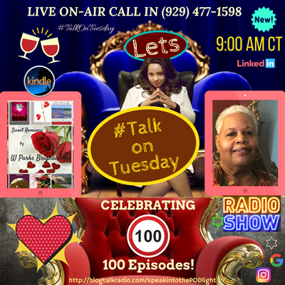 SpeakinthePODlight Talk On Tuesday – S4 – Ep 100 Sweet Romance Author W PARKS BRIGHAM – LOVE DOCTORS by Tracey Bond on BlogTalkRadio
